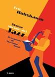 Storia sociale del jazz Ebook di  Eric J. Hobsbawm