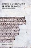 Le pietre e il potere. Una critica filosofica dei muri Ebook di  Ernesto Sferrazza Papa