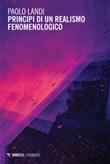 Principi di un realismo fenomenologico Ebook di  Paolo Landi