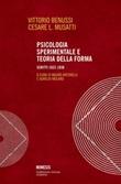 Psicologia sperimentale e teoria della forma. Scritti 1922-1938 Ebook di  Vittorio Benussi, Cesare L. Musatti