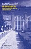 Responsabilità. Storia filosofica, problemi attuali e prospettive future Ebook di  Francesca Marino