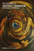 Sinestesie e anamorfismi. Tra filosofia e letteratura Ebook di  Pio Colonnello