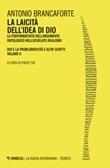 La laicità dell'idea di Dio Libro di  Antonio Brancaforte