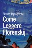 Come leggere Florenskij Ebook di  Silvano Tagliagambe