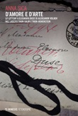 D'amore e d'arte. Le lettere a Eleonora Duse di Aleksandr Volkov nel lascito Thun-Salm e Thun-Hohenstein Ebook di  Anna Sica