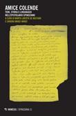 Amice colende. Temi, storia e linguaggio nell'epistolario spinoziano Ebook di