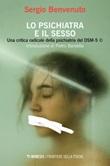 Lo psichiatra e il sesso. Una critica radicale della psichiatria del DSM-5 Ebook di  Sergio Benvenuto