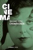 Cinematocrazia Ebook di  Massimo Donà