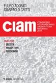 CIAM 1949-2019. Eredità, prospettive, programmi Ebook di
