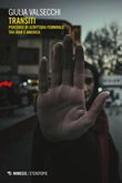 Transiti. Percorsi di scrittura femminile tra Iran e America Ebook di  Giulia Valsecchi
