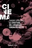 Le strutture del linguaggio cinematografico Ebook di  Sandro Sproccati