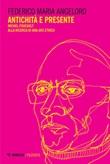 Antichità e presente. Michel Foucault alla ricerca di una «ars ethica» Ebook di  Federico Maria Angeloro