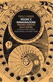 Rigore e immaginazione. Percorsi semiotici sulle scienze Ebook di  Paolo Fabbri