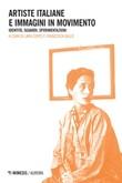 Artiste italiane e immagini in movimento. Identità, sguardi, sperimentazioni Ebook di