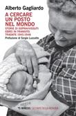 A cercare un posto nel mondo. Storie di sopravvissuti ebrei in transito. Tradate 1945-1948 Ebook di  Alberto Gagliardo