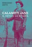 Calamity Jane: il mito e la realtà Ebook di  Ermanno Detti