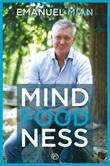 Mindfoodness Ebook di  Emanuel Mian