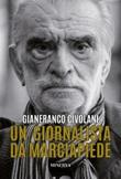 Un giornalista da marciapiede. Bologna vs Resto del Mondo Libro di  Gianfranco Civolani