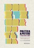 Politica e potere. L'Italia delle lobby Libro di  Vincenzo Mascellaro, Carlo Pappagallo