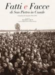 Fatti e facce di San Pietro in Casale. Cronache di comunità (1945-1995) Libro di