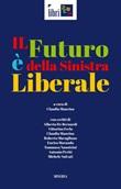 Il futuro è della sinistra liberale Ebook di
