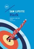 Hark Ebook di  Sam Lipsyte