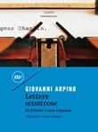 Lettere scontrose. 52 lettere e una risposta Ebook di  Giovanni Arpino