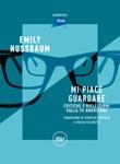Mi piace guardare. Critiche e riflessioni sulla TV americana Ebook di  Emily Nussbaum
