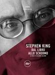 Stephen King. Dal libro allo schermo Ebook di