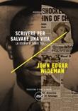 Scrivere per salvare una vita. La storia di Louis Till Ebook di  John Edgar Wideman