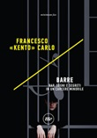 Barre. Rap, sogni e segreti in un carcere minorile Ebook di  Francesco «Kento» Carlo
