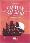 Capitan Salgari. In viaggio con l'immaginazione. Con DVD