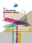 Industrie della promozione e schermi digitali Ebook di  Paul Grainge, Catherine Johnson