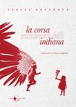 La corsa indiana Libro di  Tereza Bou?ková
