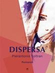 Dispersa Ebook di  Pierantonio Foltran