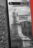 Dante esule. Il male facile: femminicidi quotidiani. Ediz. illustrata Libro di  Giampiero Corelli, Monica Vodarich