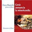 Gesù annuncia la misericordia CD di Bianchi Enzo