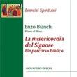 La Misericordia del Signore. Un percorso biblico. CD di Bianchi Enzo