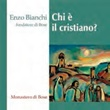 Chi è il cristiano? MP3. CD di Bianchi Enzo