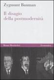 Il disagio della postmodernità Libro di  Zygmunt Bauman