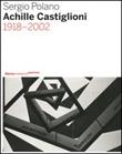 Achille Castiglioni. 1918-2002 Libro di  Sergio Polano