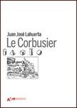Le Corbusier. Ediz. illustrata