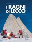 I ragni di Lecco. Una storia per immagini. Ediz. illustrata Ebook di  Serafino Ripamonti