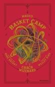 Coach Wizenard. Magico basket camp Ebook di  Kobe Bryant, Wesley King