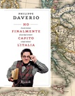 Ho finalmente capito l'Italia. Piccolo trattato ad uso degli stranieri (e degli italiani) Libro di  Philippe Daverio