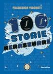 100 storie nerazzurre. Ediz. a colori Libro di  Francesco Visconti