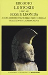 Le storie. Libro 7º: Serse e Leonida. Testo greco a fronte