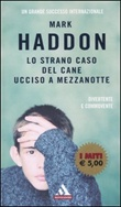Lo strano caso del cane ucciso a mezzanotte Libro di  Mark Haddon
