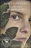 La solitudine dei numeri primi Libro di  Paolo Giordano