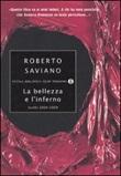 La bellezza e l'inferno. Scritti 2004-2009 Libro di  Roberto Saviano